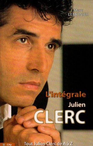 L'intégrale Julien Clerc : Tout Jul...