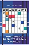 Grandad's Puzzles: Mixed Puzzles to Give Your Brain a Workout