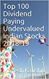 #9: Top 100 Dividend Paying Undervalued Indian Stocks 2018-19