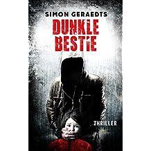 Dunkle Bestie: Thriller