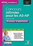 Concours Infirmier pour les AS-AP - Entrée en IFSI - Examen d'admission - Aide-soignant et Auxiliaire de puériculture - Concours 2017...