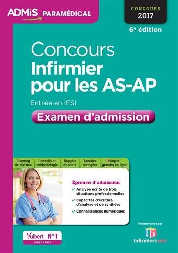 Concours Infirmier pour les AS-AP - Entrée en IFSI - Examen d'admission - Aide-soignant et Auxiliaire de puériculture - Concours 2017