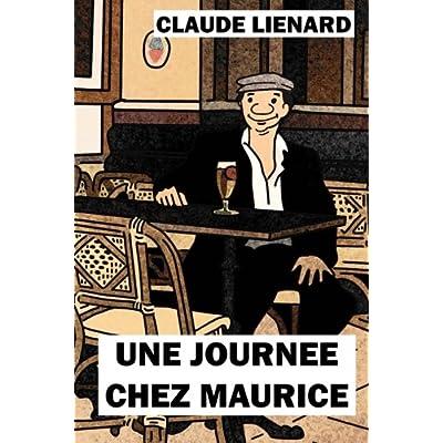 Une journee chez Maurice