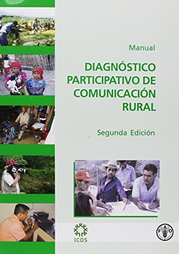 Diagn????stico participativo de comunicaci????n rural: Manual (Spanish Edition) by Food and Agriculture Organization of the United Nations (2008-12-30)