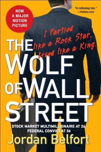 The Wolf of Wall Street by Belfort, Jordan (2008) Paperback