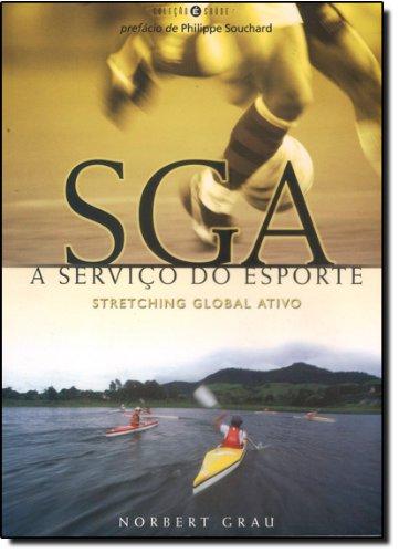 SGA. A Serviço do Esporte. Stretching Global Ativo (Em Portuguese do Brasil)