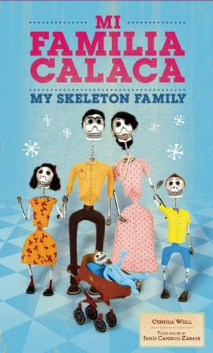 Mi Familia Calaca / My Skeleton Family (First Concepts in Mexican Folk Art) -