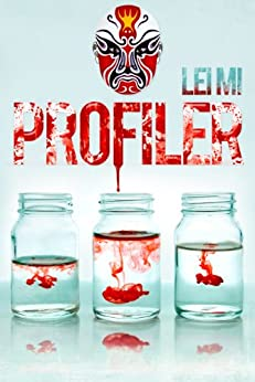 Profiler (Fang Mu Eastern Crimes Series Book 1) by [Mi, Lei]