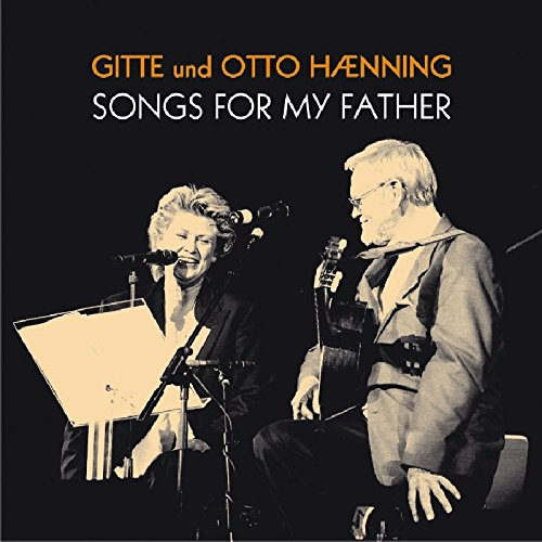Preisvergleich Produktbild Songs for My Father