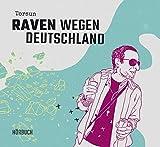 Raven Wegen Deutschland (4cd Hörbuch)