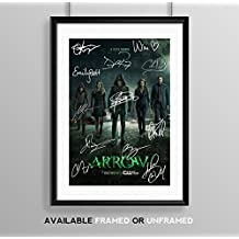 Arrow Full Cast Signed Autograph Signature A4 Poster Photo Print Photograph Artwork Wall Art Picture TV Show Series Season DVD Boxset Present Birthday Xmas Christmas Memorabilia Gift (POSTER ONLY)
