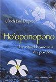 Ho'oponopono :Le rituel hawaiien du pardon