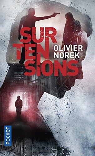 Surtensions par Olivier NOREK