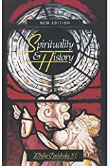 Spirituality and History: Questions of Interpretation and Method Paperback