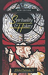Spirituality and History: Questions of Interpretation and Method