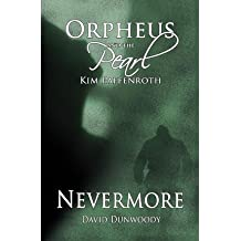 [ Orpheus And The Pearl - Nevermore: Duel Novella Series ] By Paffenroth, Kim (Author) [ Sep - 2010 ] [ Paperback ]