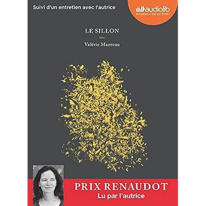 Le Sillon: Livre audio 1 CD MP3 - Suivi d'un entretien avec l'autrice