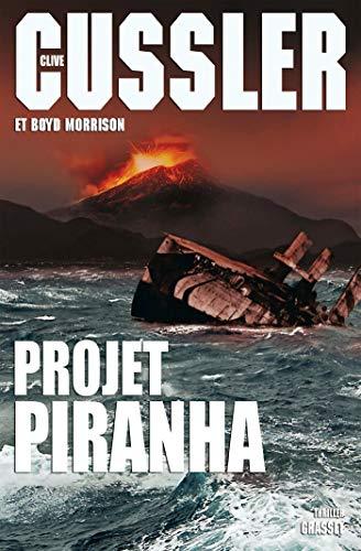 Projet Piranha : thriller traduit de l'anglais (Etats-Unis) par François Vidonne (Grand Format)