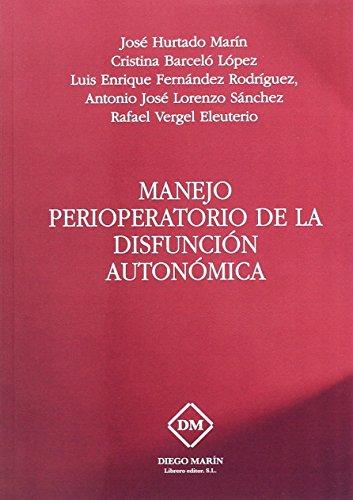 MANEJO PERIOPERATORIO DE LA DISFUNCION AUTONOMICA
