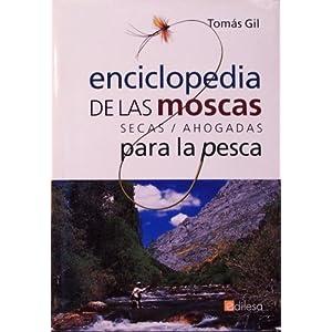 Enciclopedia De Las Moscas Para La Pesca - Secas / Ahogadas -
