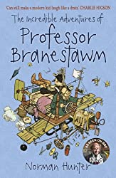 The Incredible Adventures of Professor Branestawm by Norman Hunter (2008-09-04)