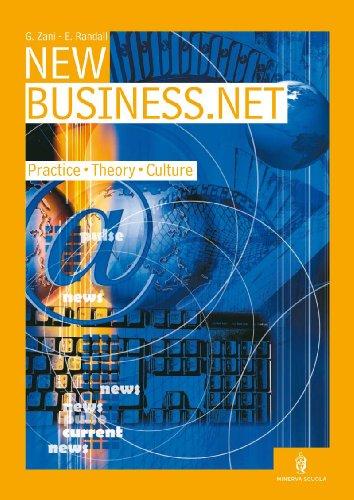New business.net. Practice, theory, culture. Per gli Ist. tecnici e professionali