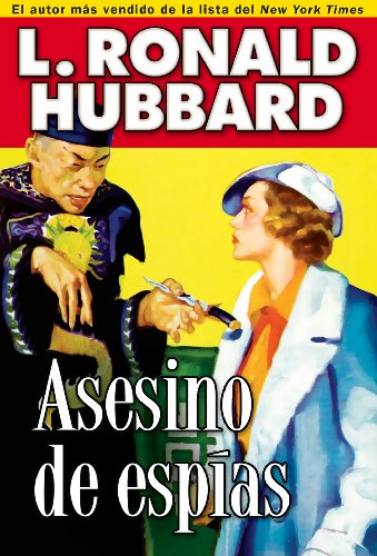 Asesino de espías: Spy Killer (Mystery & Suspense Short Stories Collection) por L. Ronald Hubbard