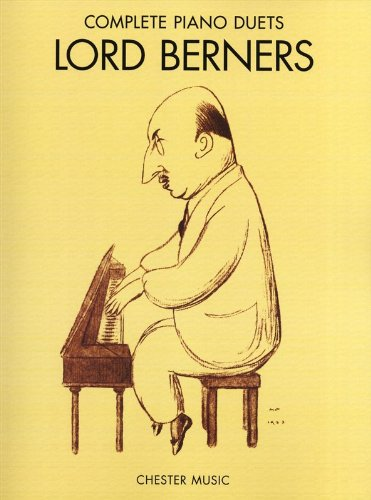 Preisvergleich Produktbild Lord Berners: Complete Piano Duets. Partitions pour Piano Duo