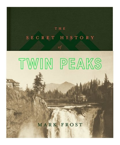 The Secret History of Twin Peaks (Post Secrets Buch)
