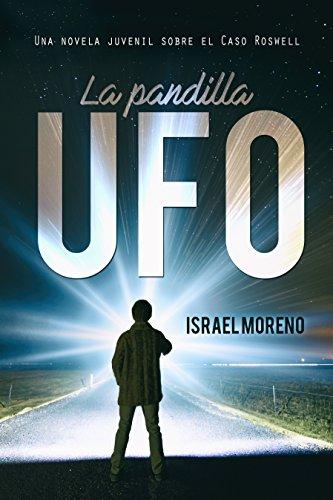 Portada del libro La pandilla UFO de Israel Moreno