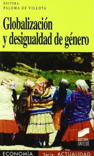 Globalización y desigualdad de género (Economía. Serie Actualidad)