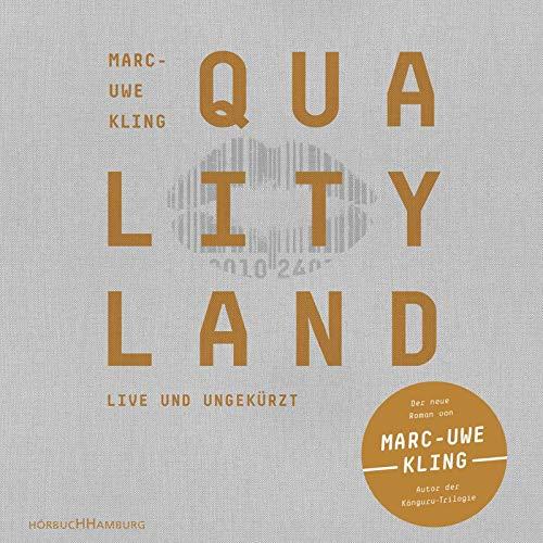 QualityLand: 7 CDs (helle Edition) (Audio-bücher Von Schwarzen Autoren)