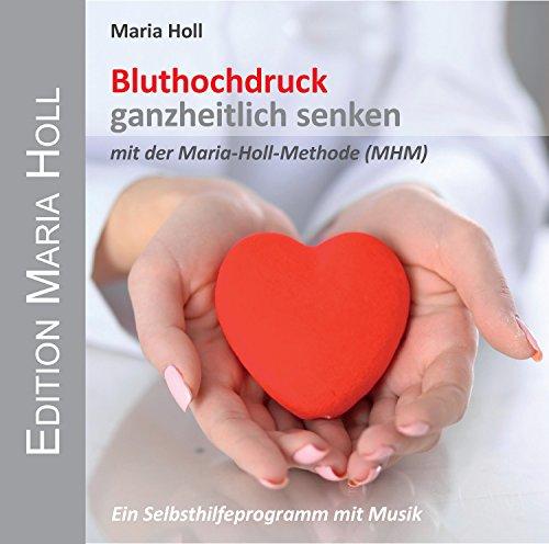 bluthochdruck-ganzheitlich-senken-mit-der-maria-holl-methode-mhm