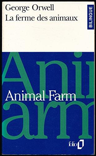 La ferme des animaux (Bilingue, texte et traduction en regard) - Préface et notes de Yann Yvinec - Traduction de Jean Quéval
