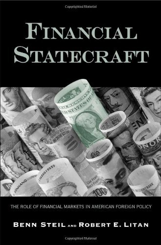 Financial Statecraft: The Role of Financial Markets in American Foreign Policy by Benn Steil (2006-01-31)