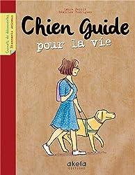 Chien guide pour la vie