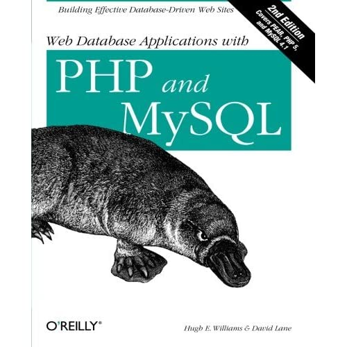 Web Database Applications with PHP and MySQL by Hugh E. Williams;David Lane(2004-05-23)