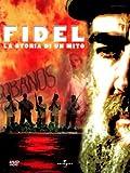 Fidel - La storia di un mito [IT Import]