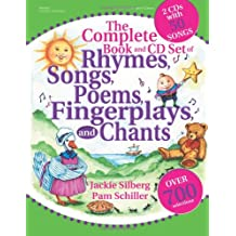 The Complete Book of Rhymes, Songs, Poems, Fingerplays and Chants: Over 700 Selections
