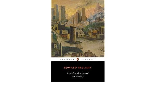 Looking Backward: 2000-1887 (Penguin Classics)