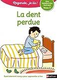 """Afficher """"La Dent perdue"""""""