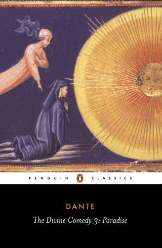 The Divine Comedy & Paradise: Paradise v. 3 (Classics)