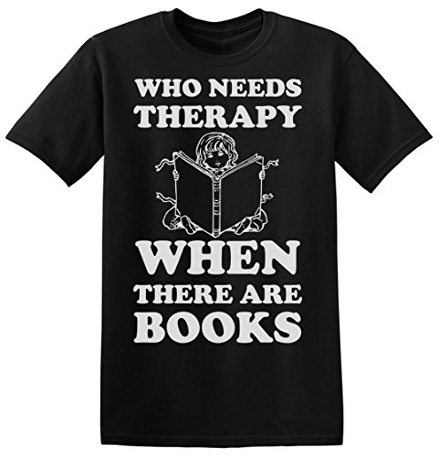 Who Need Therapy When There are Books Men's T-Shirt