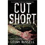 Cut Short: A compelling serial killer thriller