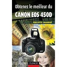 Obtenez le meilleur du Canon EOS 450D