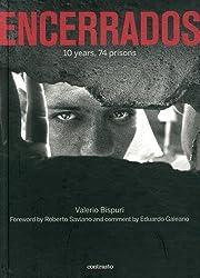 Encerrados: 10 years, 74 prisons by Valerio Bispuri (2015-04-06)