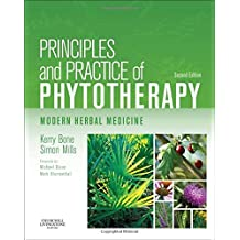 Principles and Practice of Phytotherapy: Modern Herbal Medicine, 2e