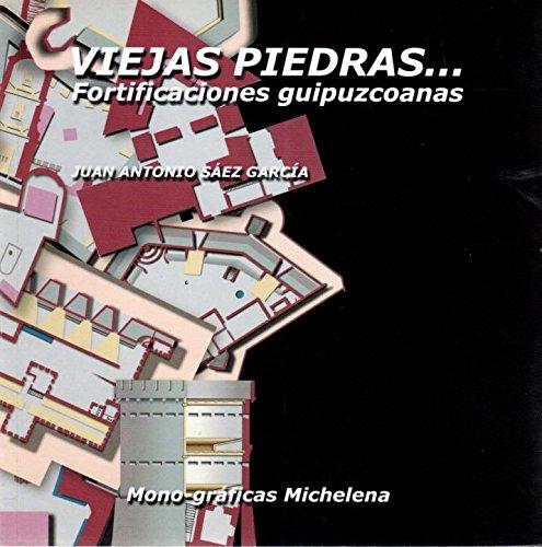 Piedras Viejas. Fortificaciones Guipuzcoanas