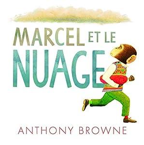 """Afficher """"Marcel et le nuage"""""""