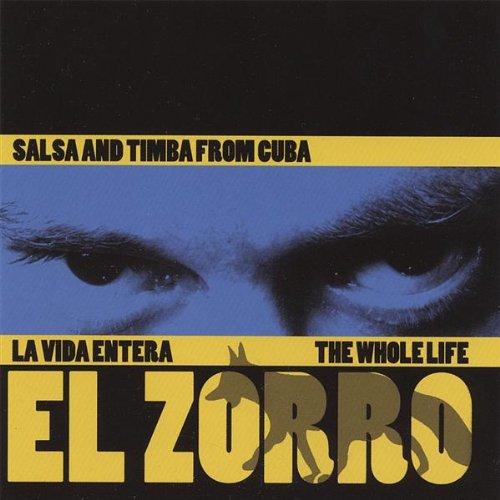 La Vida Entera - El Zorro